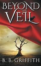 Beyond the Veil (Vanished, #2) (Volume 2)