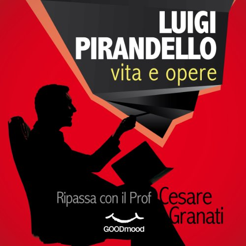 Luigi Pirandello vita e opere audiobook cover art
