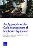 An Approach to Life-Cycle Management of Shipboard Equipment