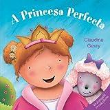 A princesa perfecta (Infantil-Xuvenil)