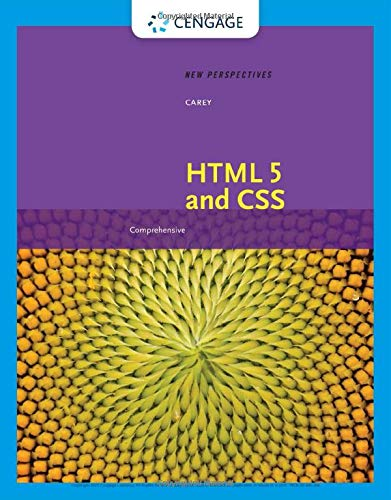 New Perspectives on HTML 5 and CSS: Comprehensive: Comprehensive (MindTap Course List)