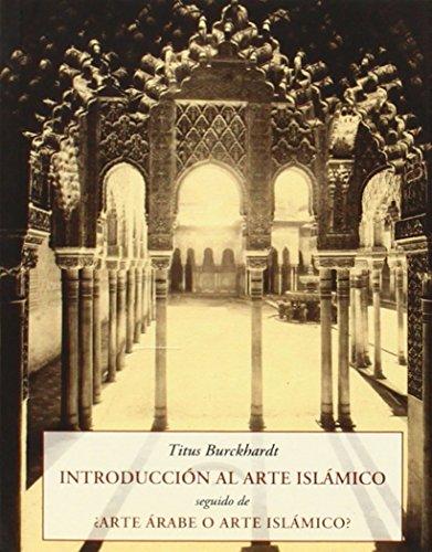 Introducción Al Arte Islámico (Peq. Libros De La Sabiduria)