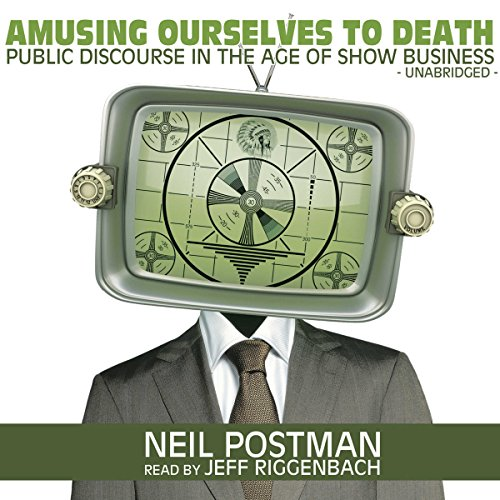 Amusing Ourselves to Death cover art