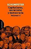 Capitalismo, Socialismo Y Democracia - Volumen 2 (Ensayo)