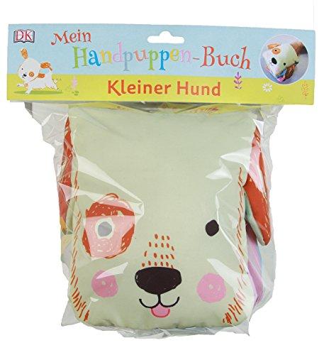 Mein Handpuppen-Buch. Kleiner Hund: Zum Vorlesen, Knuddeln und Spielen. Stoffbilderbuch mit 2 großen Außentaschen für die Hände und seitlich angenähten Ohren