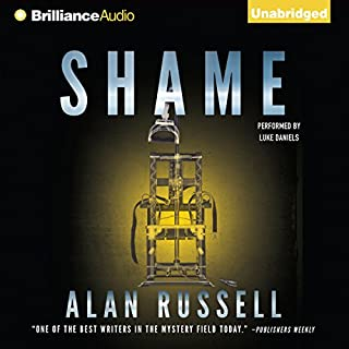 Shame     A Novel              By:                                                                                                                                 Alan Russell                               Narrated by:                                                                                                                                 Luke Daniels                      Length: 9 hrs and 59 mins     1 rating     Overall 2.0