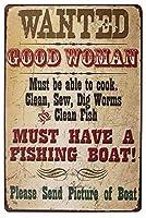 いい女には漁船が必要だ 金属板ブリキ看板警告サイン注意サイン表示パネル情報サイン金属安全サイン