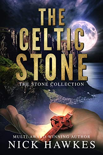 The Celtic Stone (The Stone Collection Book 5)