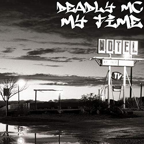 Deadly mc
