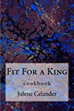 Fit For a King (English Edition)