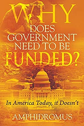 Why Does Government Need to be Funded?