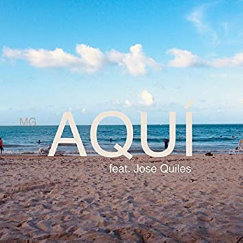 AQUÍ (feat. Jose Quiles)