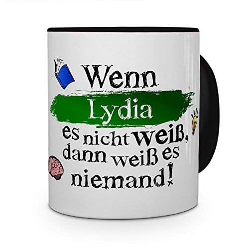printplanet Tasse mit Namen Lydia - Layout: Wenn Lydia es Nicht weiß, dann weiß es niemand - Namenstasse, Kaffeebecher, Mug, Becher, Kaffee-Tasse - Farbe Schwarz
