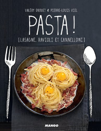Pasta ! [Lasagne, ravioli et cannelloni] (Petits gueuletons) (French Edition)