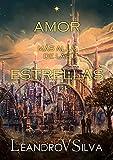 Amor Más Allá de las Estrellas: Libro 1