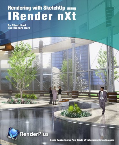 Rendering with SketchUp using IRender nXt (English Edition)