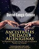 ANCESTRALES DEIDADES...