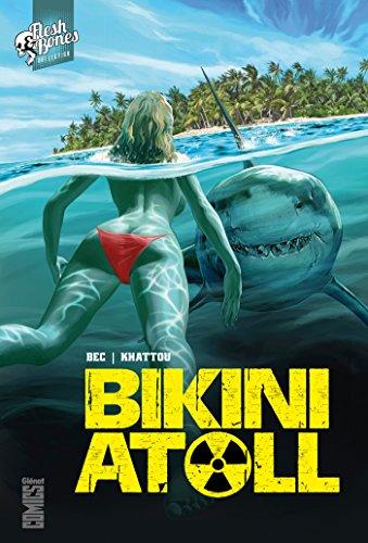Bikini Atoll - Tome 01