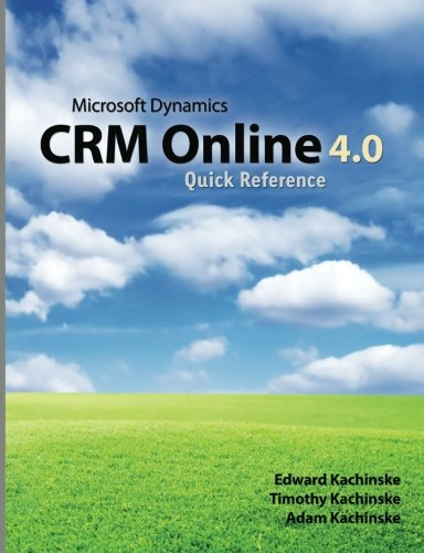 Microsoft Dynamics Crm Online 4.0 Quick Reference
