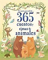 365 cuentos y rimas de animales (Children's Spanish Language Padded Storybook Treasury)