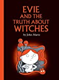 Image of Evie and the Truth About Witches