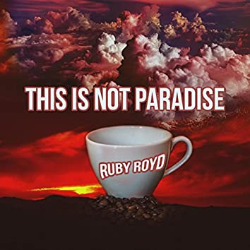 This Is Not Paradise