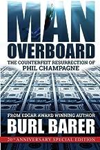 Man Overboard by Burl Barer (2014-09-16)