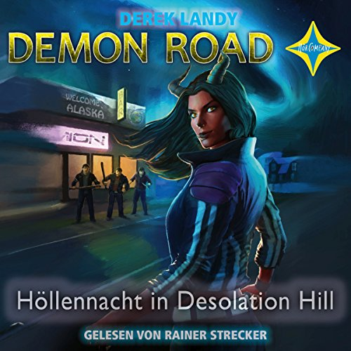 Höllennacht in Desolation Hill (Demon Road 2) Titelbild