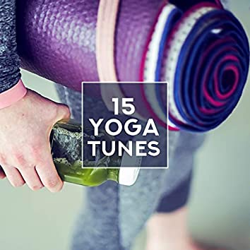 15 Yoga Tunes – Gentle and Soothing Melodies for Yoga Practice and Deep Meditation