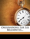 Observations Sur Les Bélemnites... (French Edition)