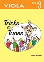 Tricks to Tunes Viola Book 3 (Flying Start)