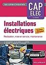 Installations électriques CAP Electricien  - Pochette élève: Préparation, r par Boudengen