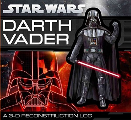 Darth Vader: A 3-D Reconstruction Log (Star Wars(Classic)) by Daniel Wallace (Illustrated, 6 Sep 2012) Board book