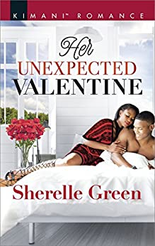 Her Unexpected Valentine (Bare Sophistication Book 557) by [Sherelle Green]