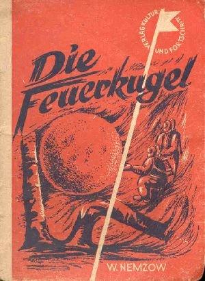 Die Feuerkugel / Die kleine Jugendreihe [Heft]