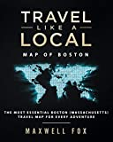 Travel Like a Local - Map of Boston: The Most Essential Boston (Massachusetts) Travel Map for Every Adventure