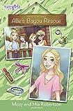 Allie's Bayou Rescue (Faithgirlz / Princess in Camo)