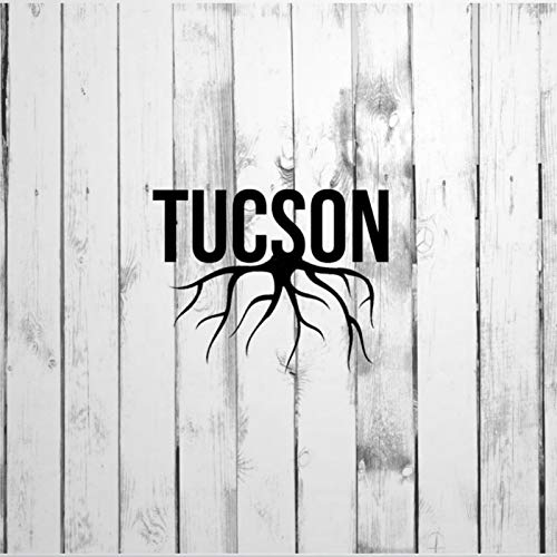 DONL9BAUER Decal, Tucson Roots - Homegrown Car Stickers Vinyl Auto Scratch Cover Car Decal for Home Truck Computer Laptop Travel Case Tumbler Door Window Bumper Decor