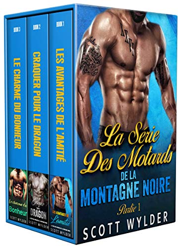La série des motards de la Montagne noire: Livre 1 à 3 (French Edition)