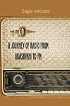 A Journey of Radio from Akashvani to FM