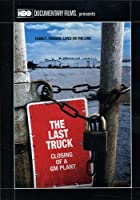 Last Truck: Closing of a Gm Plant (2009 TV) [DVD]