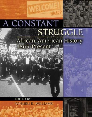 A Constant Struggle: African-American History 1865-Present