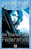 Im Dienst der Föderation: Die Abenteuer von Torin Kerr. Science-Fiction