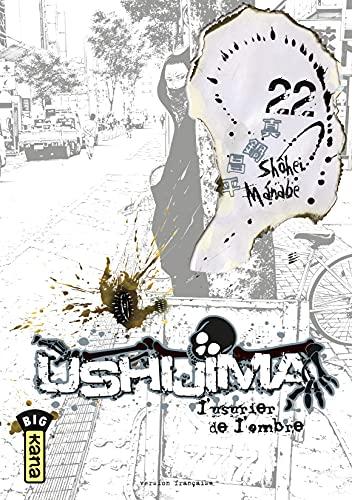 Ushijima, l'usurier de l'ombre - Tome 22