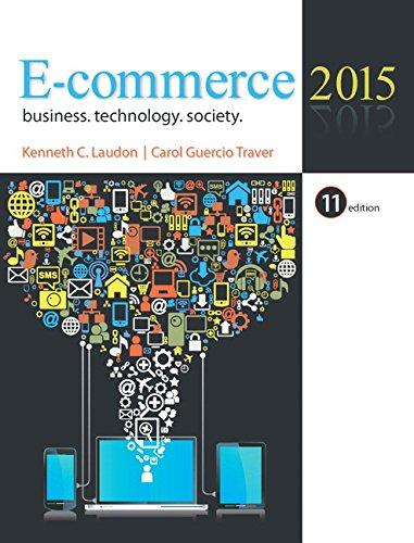 E-commerce 2015: Business, Technology, Society