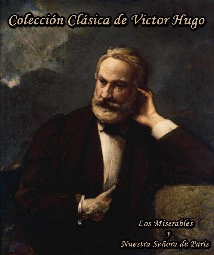 Coleccion Clasica (Los Miserables y Nuestra Senora de Paris)