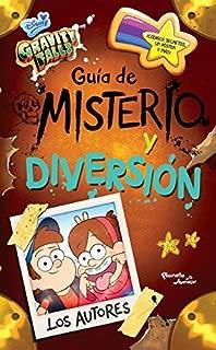 Gravity Falls. Guía de Misterio Y Diversión (English and Spanish Edition)