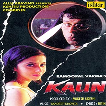 """Whos That (From """"Kaun"""")"""