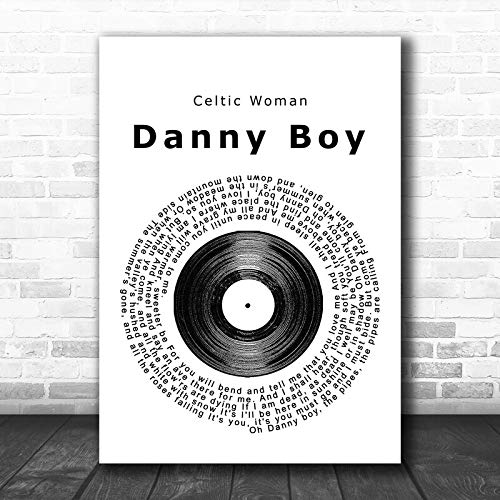 Celtic Woman Danny Boy Vinyl Record Song Lyric Poster Print Print Wall Decor Art Gifts Lovers Poster