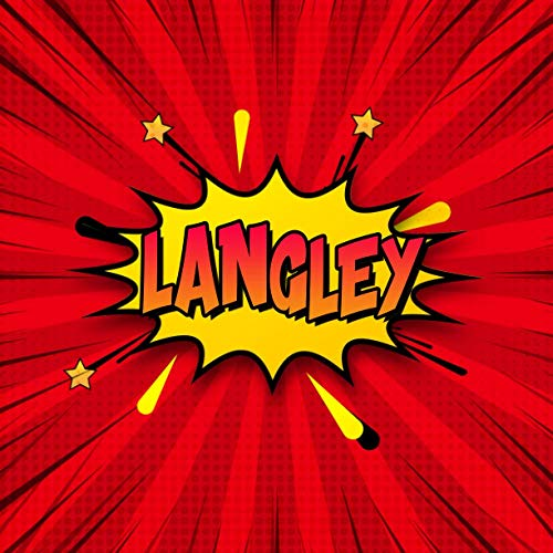 Langley: Draw Your Own Comic Super Hero Adventures with this Personalized Vintage Theme Birthday Gift Pop Art Blank Comic Storyboard Book for Langley   150 pages with variety of templates